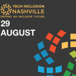 Tech Inclusion Nashville to Drive Diversity and Inclusion in Local Tech Industry
